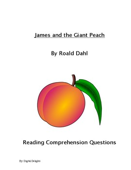 James and the Giant Peach Reading Comprehension Questions and Vocabulary