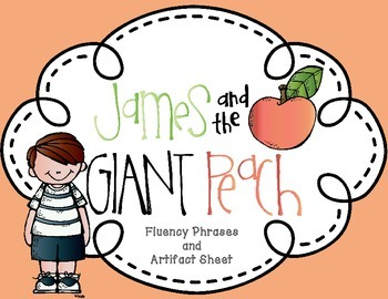 James and the Giant Peach Roald Dahl Fluency and Artifact Sheet Entire Novel