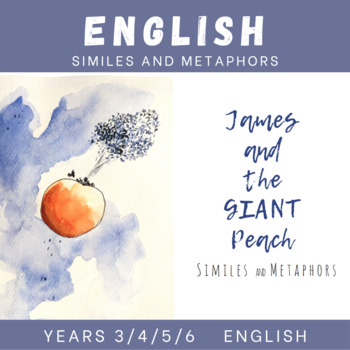 James and the Giant Peach - Similes and Metaphors