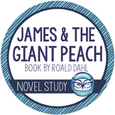 James and the Giant Peach Novel Unit Plans for 4th, 5th, and 6th grades