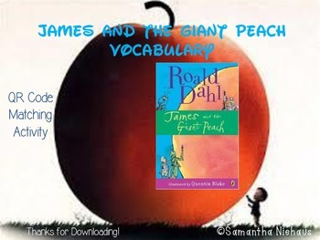 James and the Giant Peach Vocabulary Activity with QR Codes