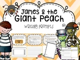 James and the Giant Peach Writing prompts