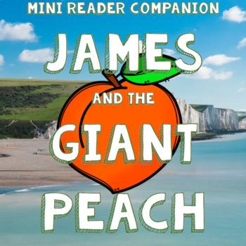 James and the Giant Peach by Roald Dahl - Mini Reader Companion