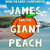 James and the Giant Peach by Roald Dahl - Mini Reader Companion
