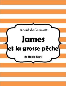 James et la grosse pêche - Novel Study FRENCH