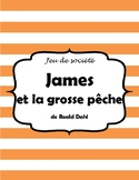 James et la grosse pêche Board Game Project - Novel Study (*FRENCH*)