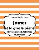 James et la grosse pêche - Novel Study IEP modified activi