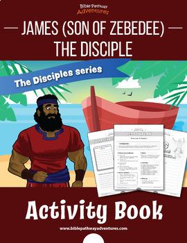 James (son of Zebedee): The Disciple Activity Book
