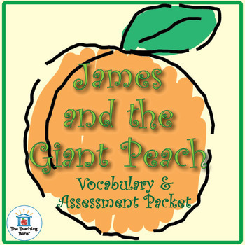 James & the Giant Peach Vocabulary and Assessment Bundle