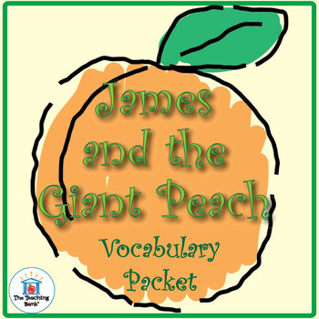 James and the Giant Peach Vocabulary Packet