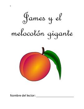 James y el melocotón gigante - Spanish Vocabulary and Comprehension Packet