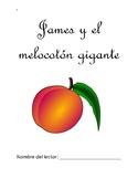 James y el melocotón gigante - Spanish Vocabulary and Comp
