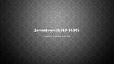 Jamestown (1610-1628)