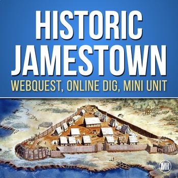 JAMESTOWN HISTORY MINI UNIT: Webquest, Video Questions, Photos & Resources