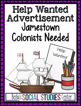 Jamestown Colony: Help Wanted Advertisement - Colonists Needed