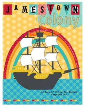 Jamestown Colony - Lesson 6: Establishing a Colony (First