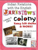 Jamestown Colony - Lesson 9: Indian Relations with the English