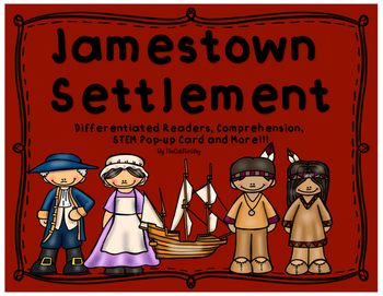 Jamestown: Differentiated Readers, Comprehension, STEM Pop-up card and more!