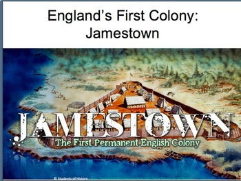 Intro to Colonies: Jamestown -- England's First Colony (35 slides)