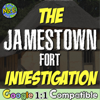 Jamestown Fort Investigation!  Students use technology to
