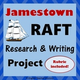 Jamestown RAFT Writing/Research Project
