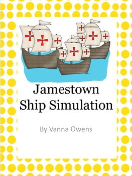 Jamestown Ship Simulation and Reader's Theater from Blood on the River