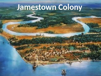 Jamestown Virginia Colony - Power Point first settlement facts  information