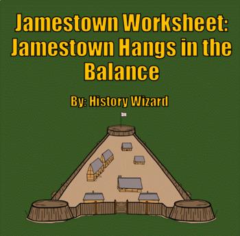 Jamestown Worksheet: Jamestown Hangs in the Balance (Great Reading)