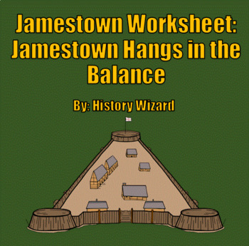 Jamestown Worksheet: Jamestown Hangs in the Balance (Great Reading)