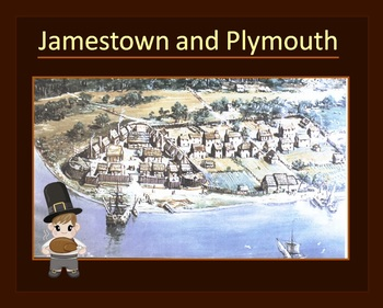 Jamestown and Plymouth - presentation - who/when/where/why/Thanksgiving