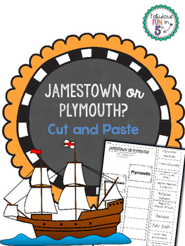 Jamestown or Plymouth? Cut and Paste Sorting Activity