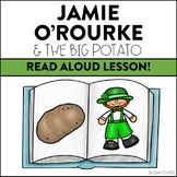 Jamie O'Rourke and the Big Potato: Read Aloud Lesson