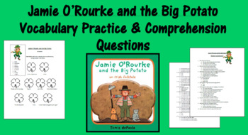 Jamie O'Rourke and the Big Potato Comprehension & Vocabulary Activities