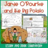 Jamie O'Rourke and the Big Potato Lesson and Book Companio