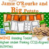 Jamie O'Rourke and the Big Potato MINI Bloom's Reading Toolkit