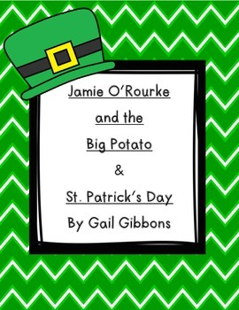Jamie O'Rourke and the Big Potato & Gail Gibbon's St. Patrick's Day Unit