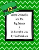 Jamie O'Rourke and the Big Potato & Gail Gibbon's St. Patrick's Day Unit