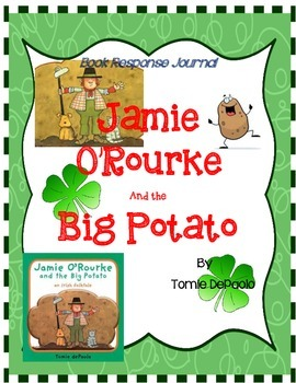 Jamie O'Rourke and the Big Potato - Tomie DePaola:  Book Response Journal