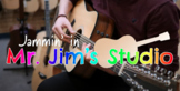 Jammin' With Mr. Jim (Welcome to the Show)