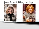 Jan Brett Biography PowerPoint