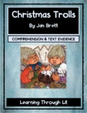 Jan Brett CHRISTMAS TROLLS - Comprehension & Text Evidence