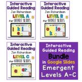 Jan Richardson Guided Reading Emergent Plan   Level A-C BUNDLE   Google Slides