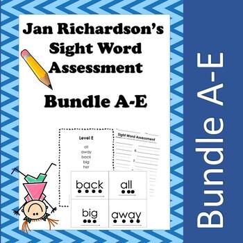 Jan Richardson Sight Word Assessment and Resources (Bundle A-E)