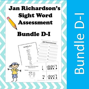 Jan Richardson Sight Word Assessment and Resources (Level D-I)
