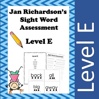 Jan Richardson Sight Word Assessment and Resources (Level E)