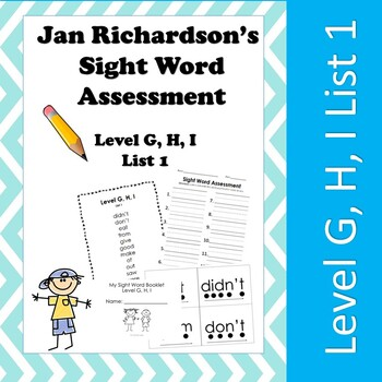 Jan Richardson Sight Word Assessment and Resources (Level G,H,I List 1)