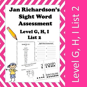 Jan Richardson Sight Word Assessment and Resources (Level G, H, I List 2)