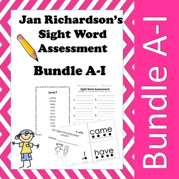 Jan Richardson Sight Word Assessment and Resources (Levels A-I)