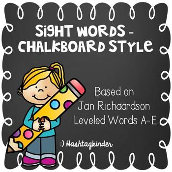 Jan Richardson Sight Words Level A-E  -  Chalkboard Style
