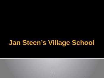 Jan Steen : The Vilage School